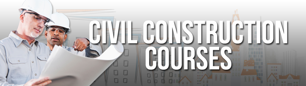 Civil Construction Courses